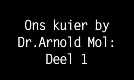 Ons kuier by dr. Arnold Mol – Deel 1