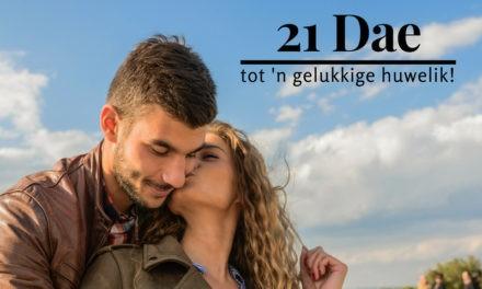 21 dae tot 'n gelukkige huwelik!
