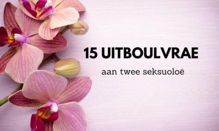15 uitboulvrae aan twee seksuoloë