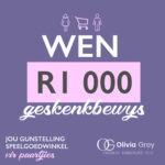 Wen 'n R1000 geskenkbewys vanaf Olivia Grey! – Kompetisie reeds gesluit