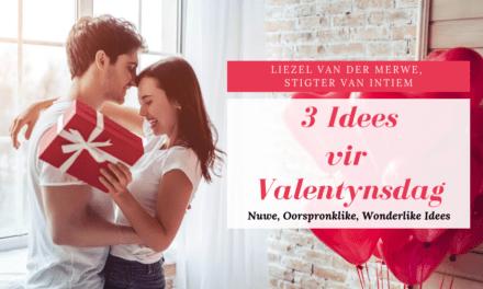 3 Idees Vir Valentynsdag of 'n Huweliksherdenking