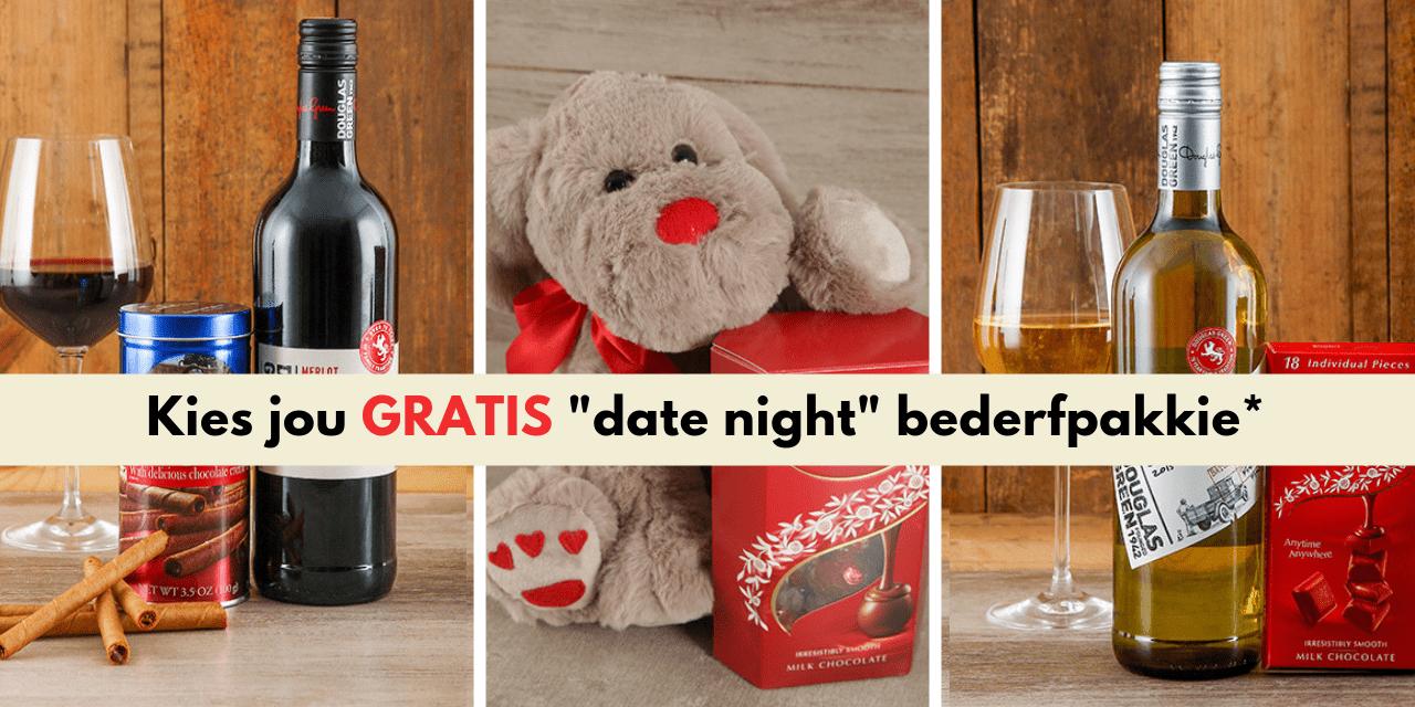 """'n Gratis """"Date Night Bederfpakkie"""""""