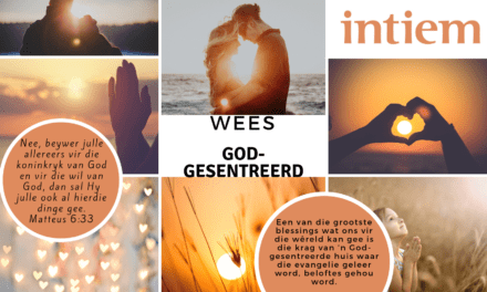 Maand Tema: Wees God-gesentreerd!
