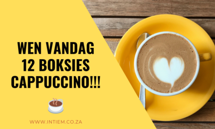 Wen VANDAG 12 Boksies Cappuccino vanaf Boston Cappuccino!! – Kompetisie reeds gesluit!