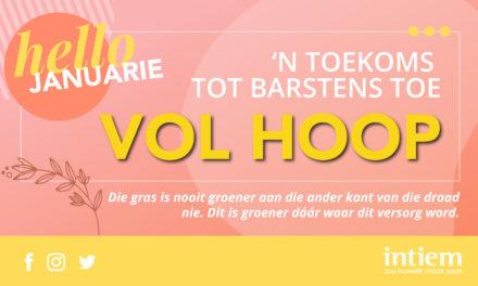 Maand Tema: 'n Toekoms tot Barstens toe VOL Hoop!