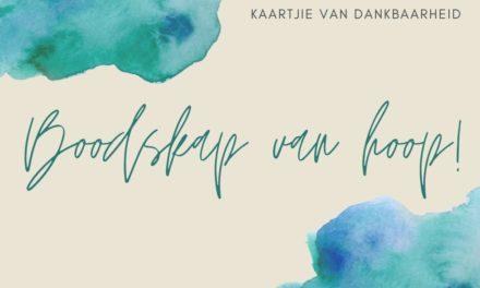 GRATIS Kaartjie van Dankbaarheid met 'n boodskap van hoop!